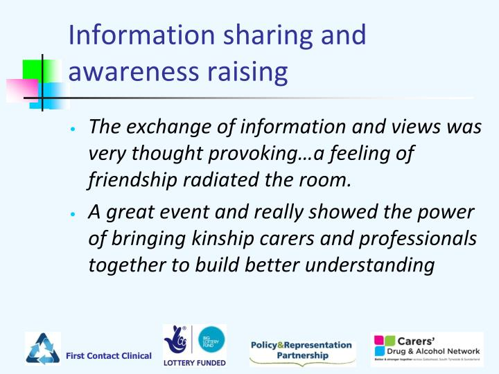 Information sharing and awareness raising