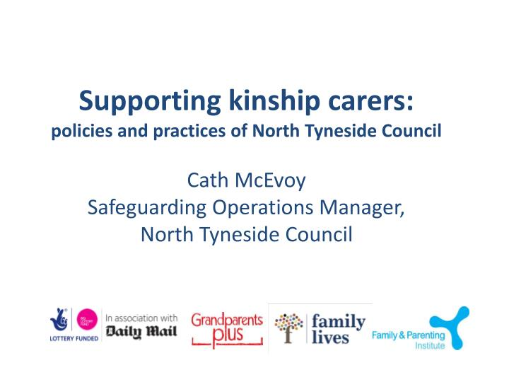 Supporting kinship carers: