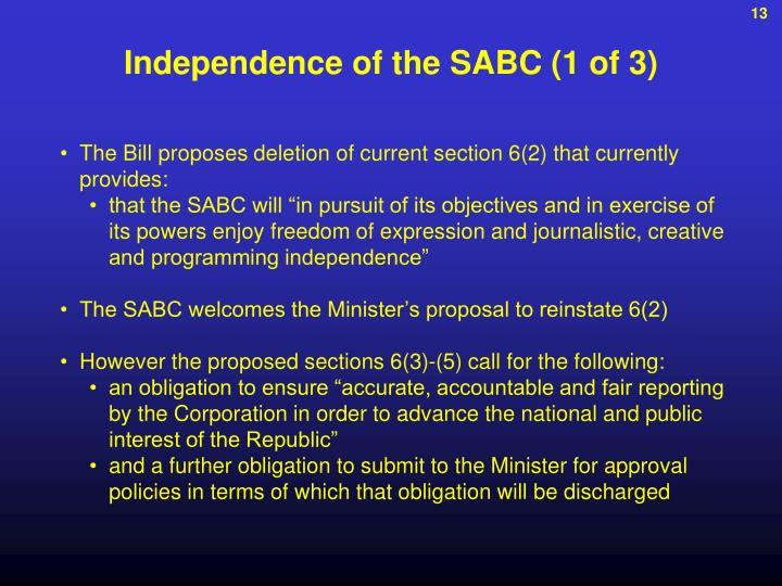 Independence of the SABC (1 of 3)