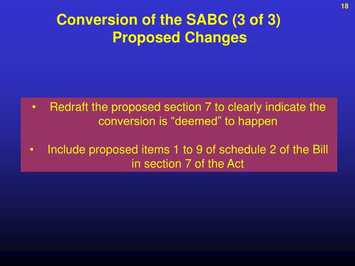 Conversion of the SABC (3 of 3)