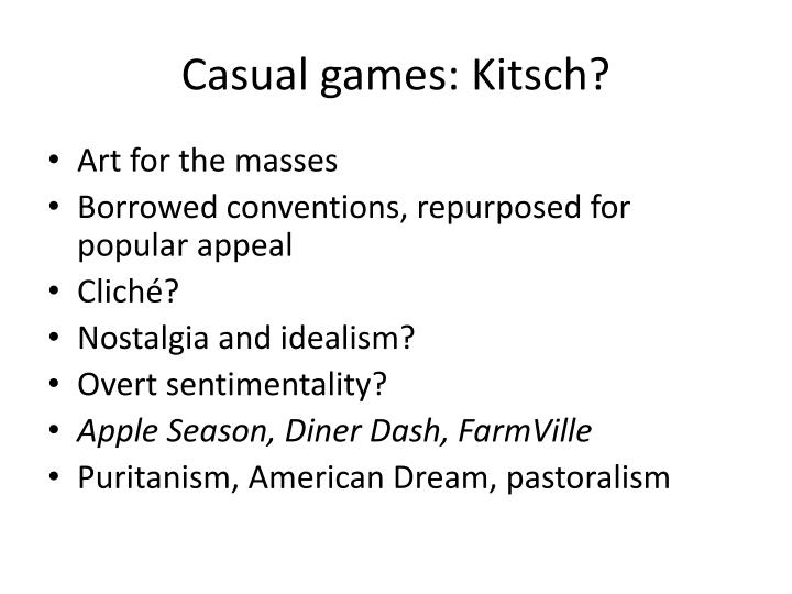 Casual games: Kitsch?