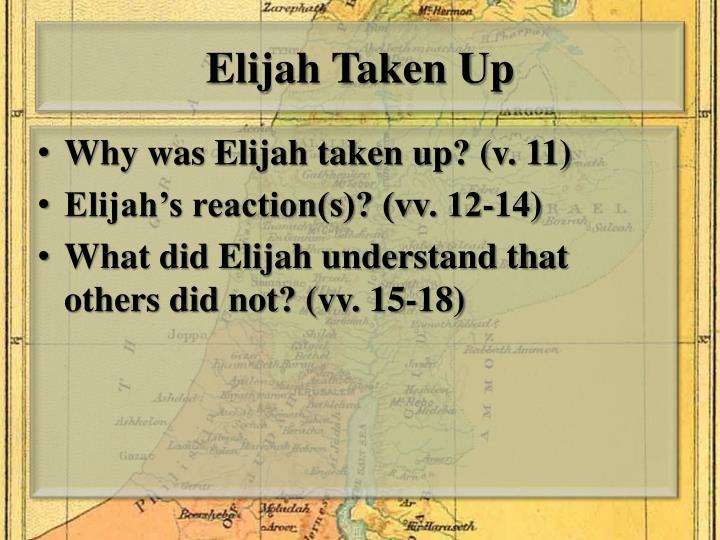 Elijah Taken Up