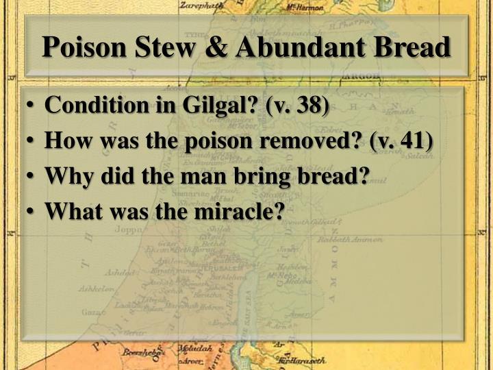 Poison Stew & Abundant Bread