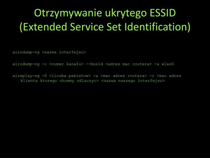 Otrzymywanie ukrytego ESSID (