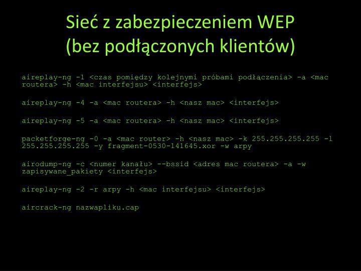 Sieć z zabezpieczeniem WEP