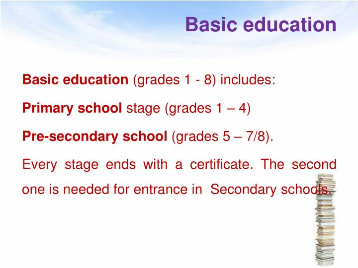 Basic education