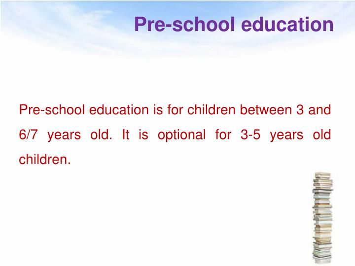 Pre-school education