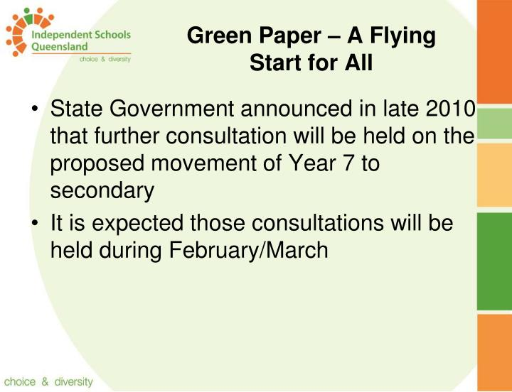 Green Paper – A Flying Start for All