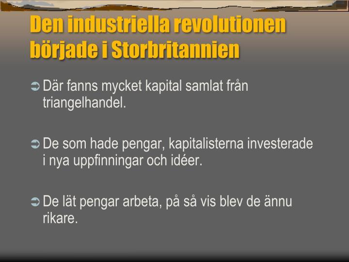 Den industriella revolutionen började i Storbritannien
