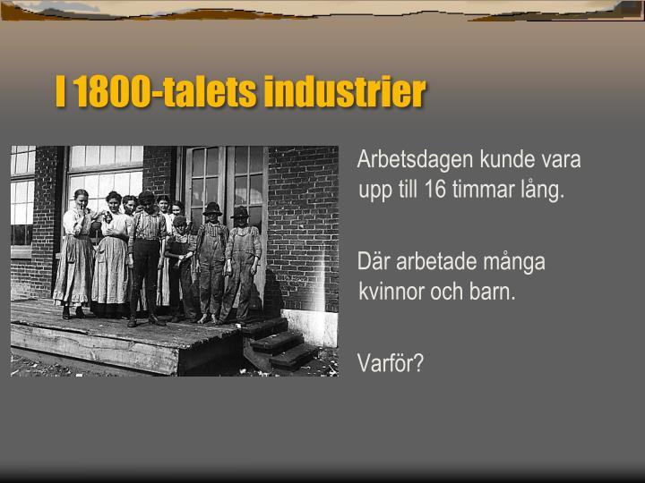 I 1800-talets industrier
