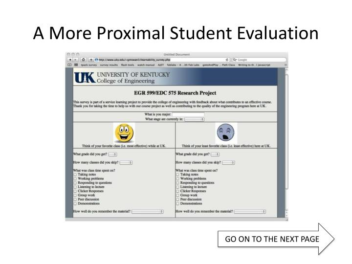 A More Proximal Student Evaluation
