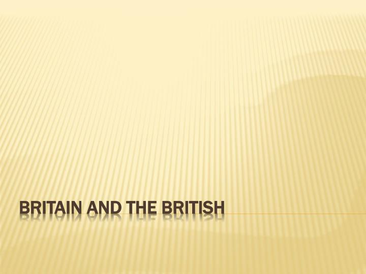 Britain and the british