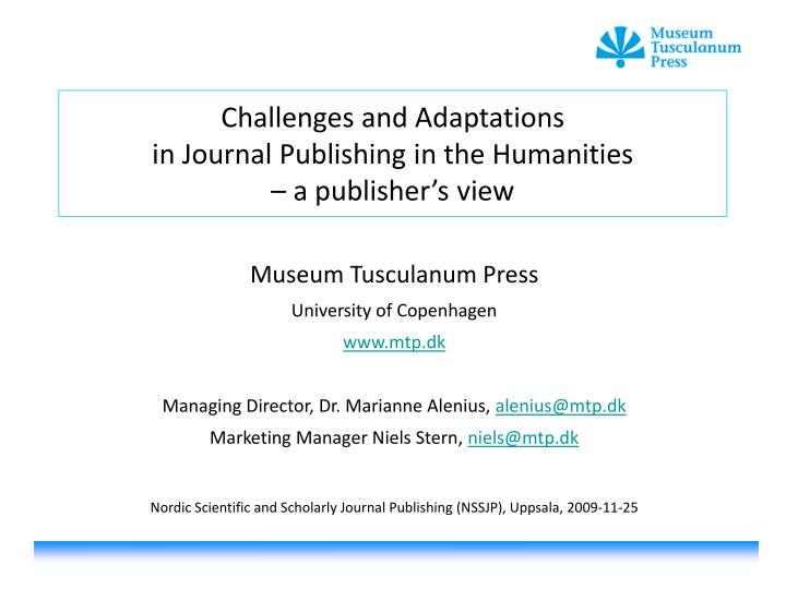 challenges and adaptations in journal publishing in the humanities a publisher s view
