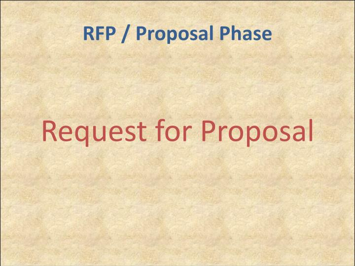 RFP / Proposal Phase