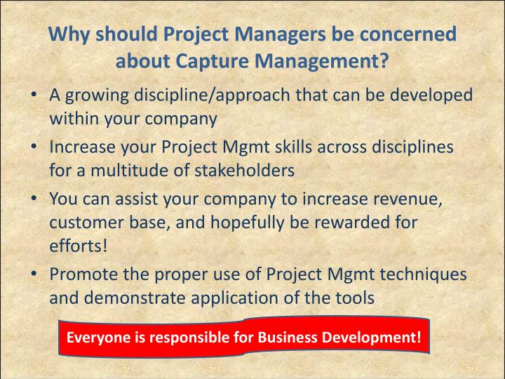 Why should Project Managers be concerned about Capture Management?