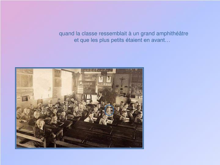 quand la classe ressemblait à un grand amphithéâtre