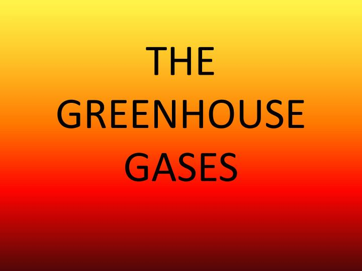 The greenhouse gases