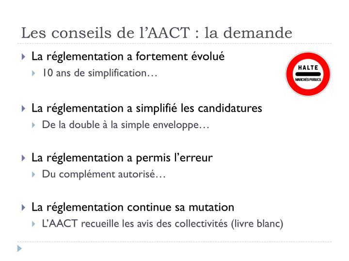 Les conseils de l'AACT : la demande