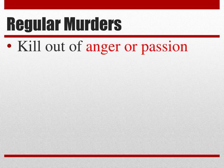 Regular Murders