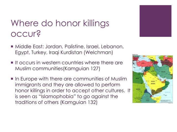 Where do honor killings occur?