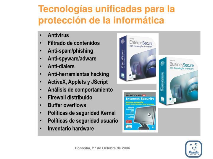 Tecnologías unificadas para la protección de la informática