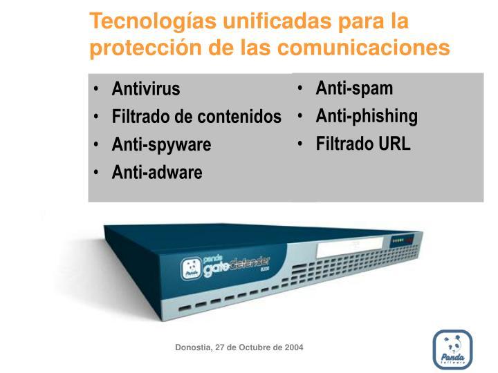 Tecnologías unificadas para la protección de las comunicaciones