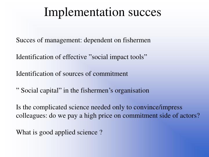 Implementation succes