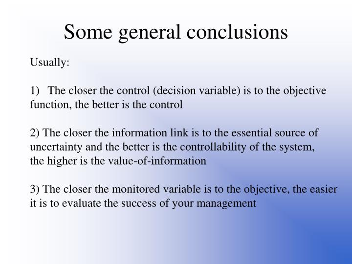 Some general conclusions