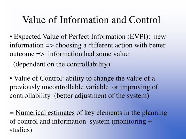 Value of Information and Control