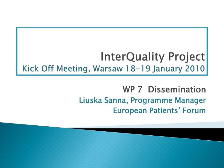 Interquality project kick off meeting warsaw 18 19 january 2010