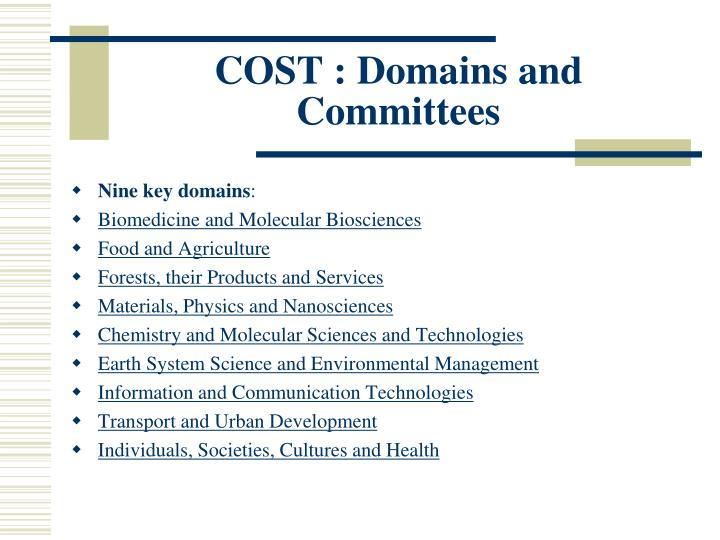 COST : Domains and Committees