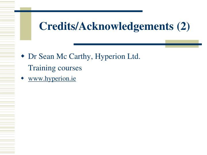 Credits/Acknowledgements (2)