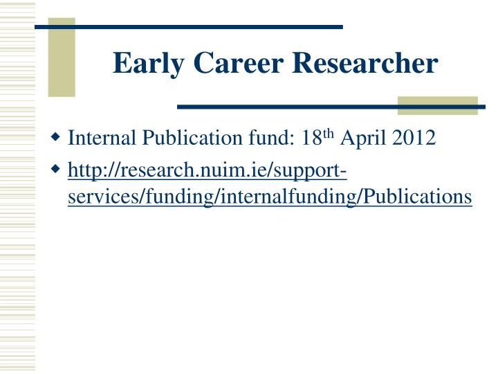 Early Career Researcher