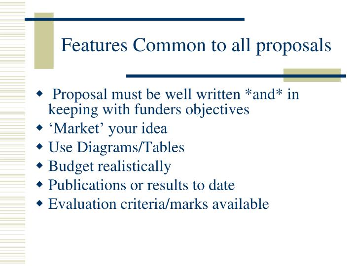 Features Common to all proposals