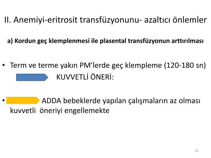 II. Anemiyi-eritrosit transfüzyonunu- azaltıcı önlemler