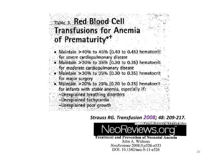 Strauss RG. Transfusion
