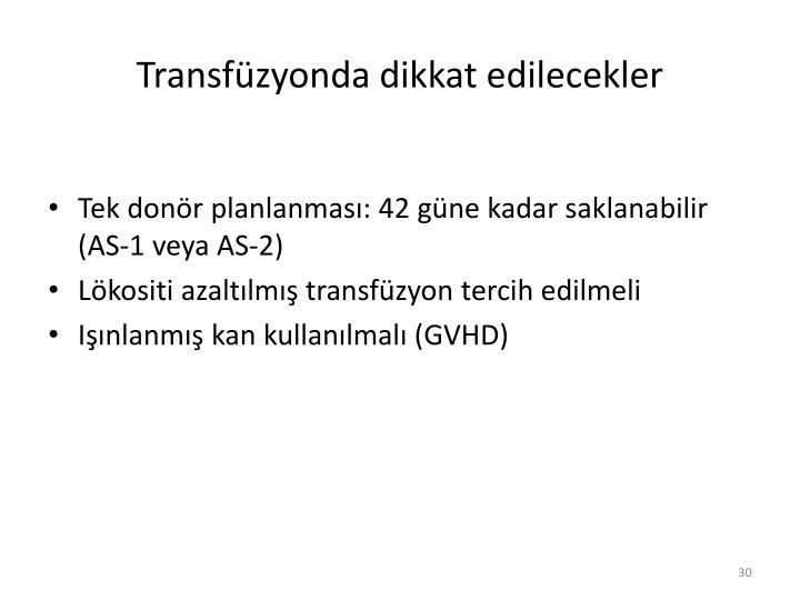 Transfüzyonda dikkat edilecekler