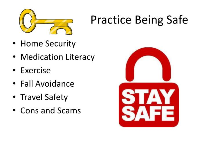 Practice Being Safe