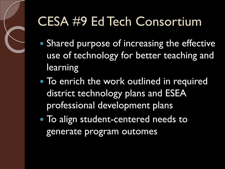 CESA #9 Ed Tech Consortium