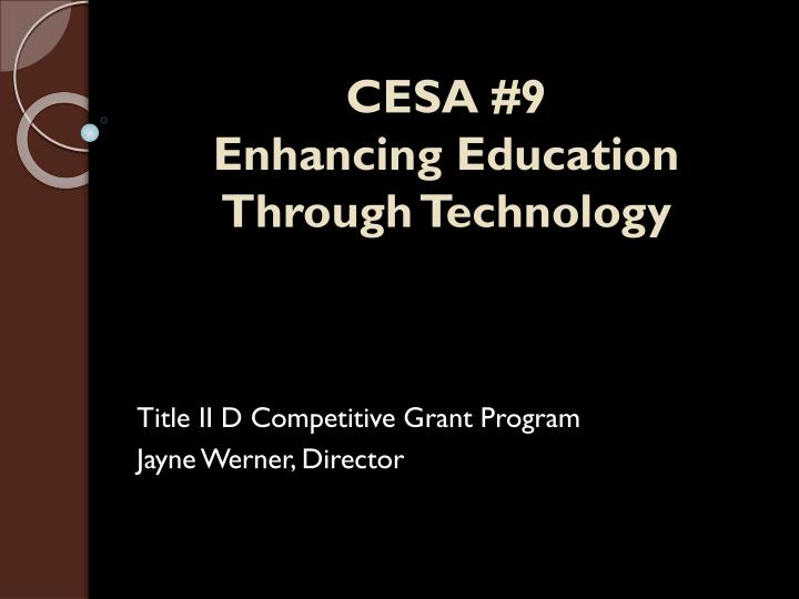 Cesa 9 enhancing education through technology
