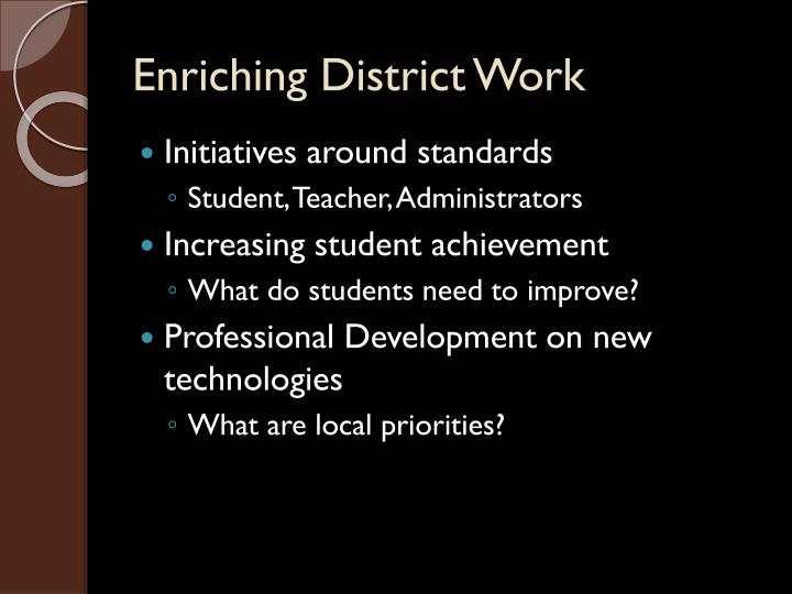 Enriching District Work