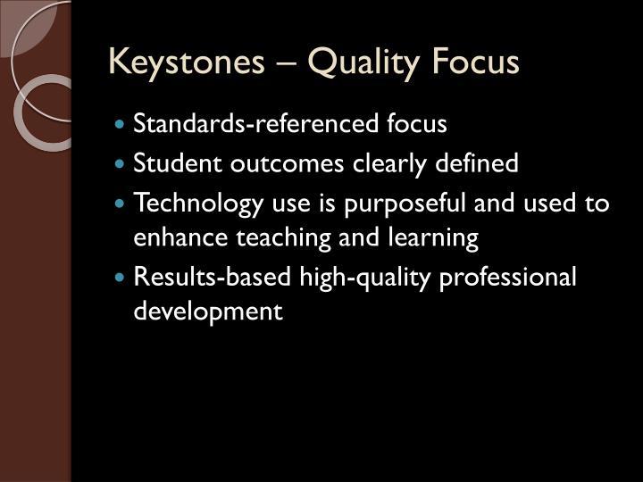 Keystones – Quality