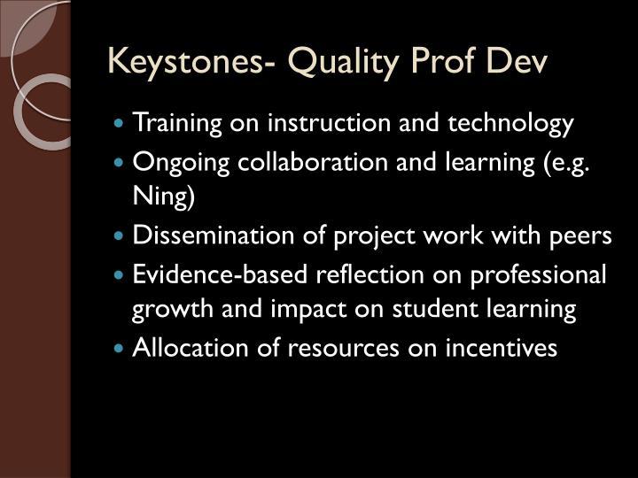Keystones- Quality Prof Dev