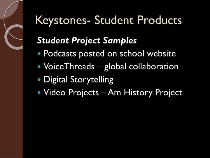 Keystones- Student Products