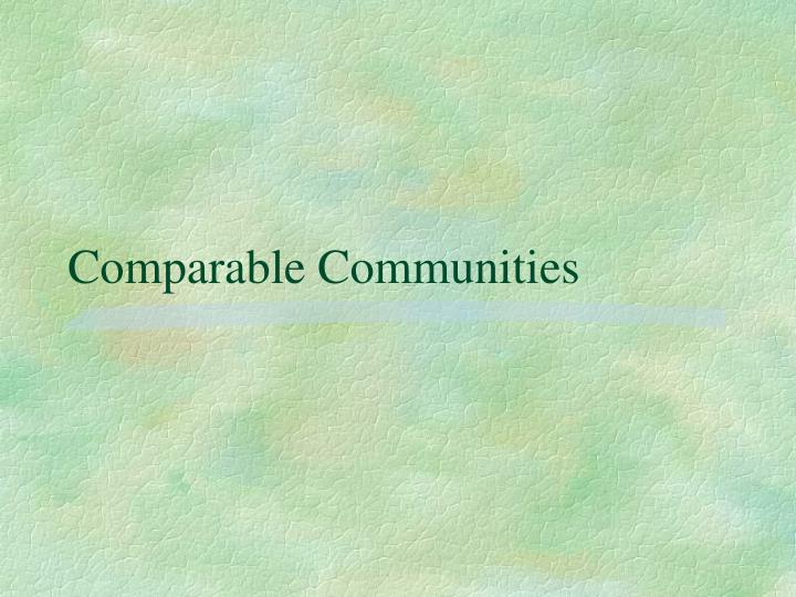 Comparable Communities