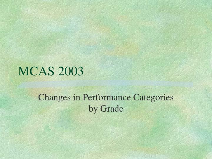 MCAS 2003