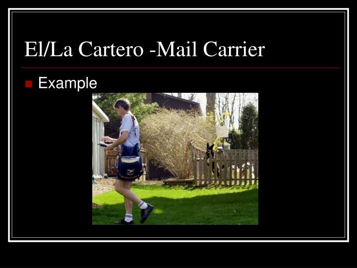 El/La Cartero -Mail Carrier