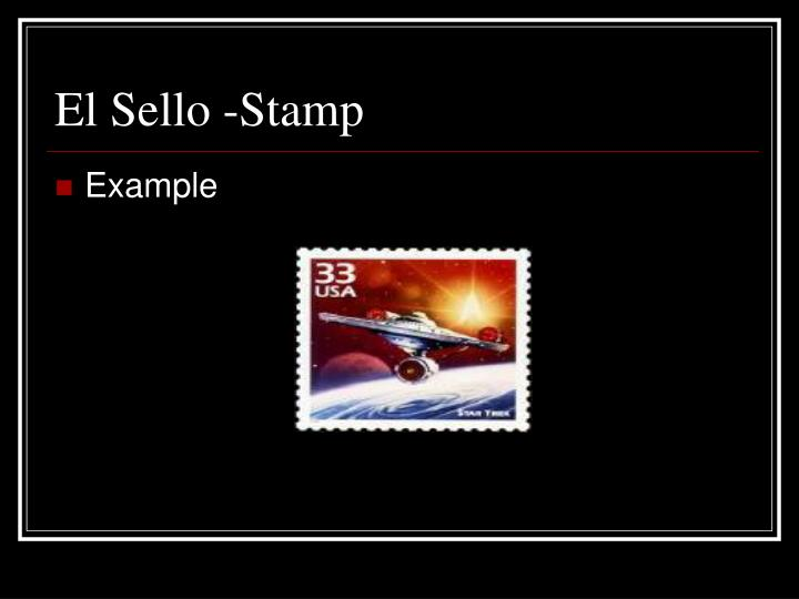 El Sello -Stamp