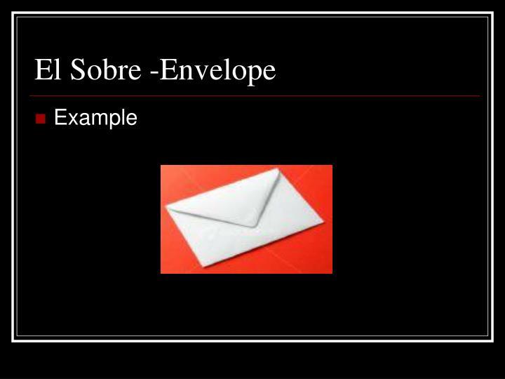 El Sobre -Envelope
