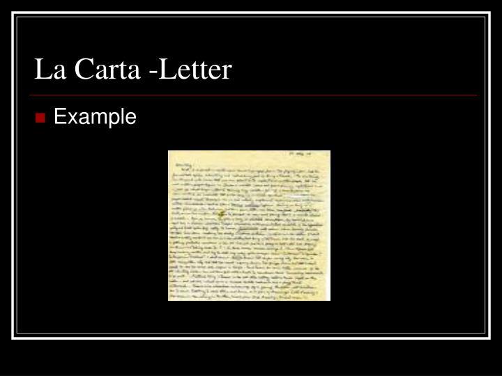 La Carta -Letter